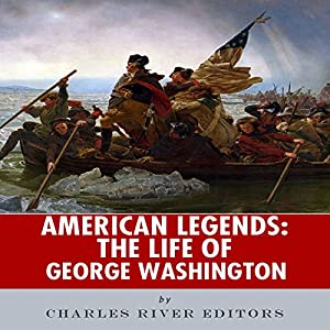 American Legends: The Life of George Washington Audiobook