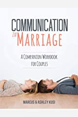 Communication in Marriage: A Companion Workbook for Couples Paperback