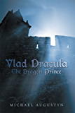 Vlad Dracula: The Dragon Prince
