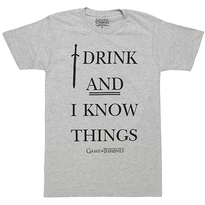 9fbbf5b3b Game of Thrones I Drink & I Know Thing Text Adult T-Shirt - Heather