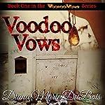 Voodoo Vows | Diana Marie DuBois