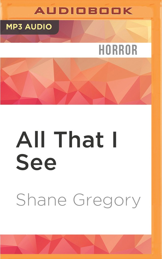 All That I See (The King of Clayfield) pdf