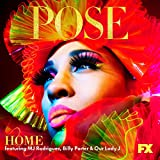 Home feat. MJ Rodriguez, Billy Porter and Our Lady J)