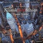 Gustav Mahler (Der Klassik(ver)führer) | Sven Friedrich