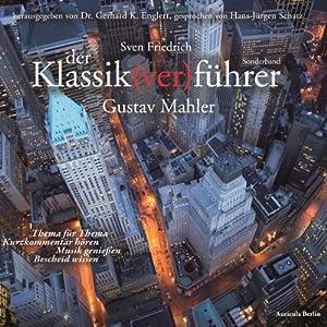 Gustav Mahler (Der Klassik(ver)führer) Audiobook