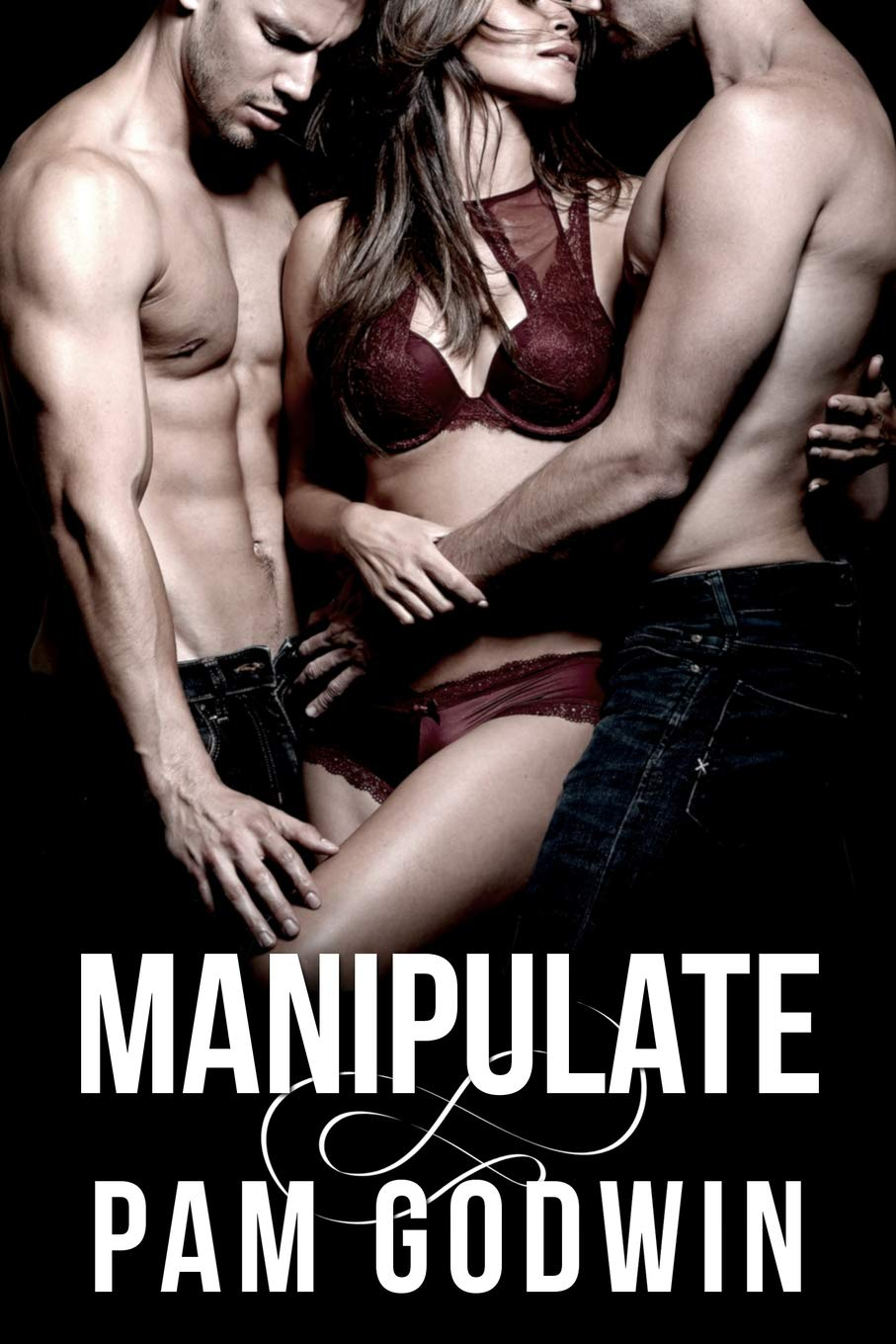 Manipulate (Deliver): Pam Godwin: 9781074235277: Amazon.com ...