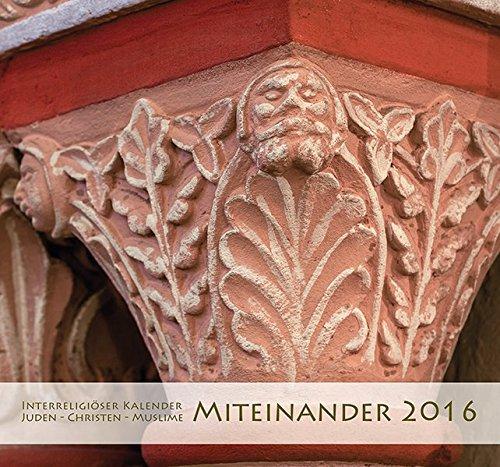 Interreligiöser Kalender Miteinander 2016