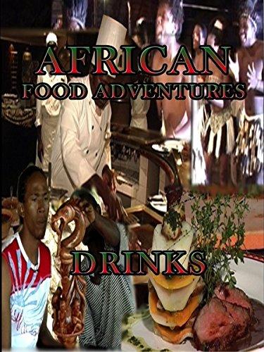 African Food Adventures - Drinks