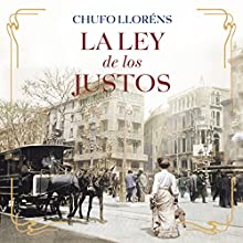 La ley de los justos [The Law of the Righteous] | Livre audio Auteur(s) : Chufo Lloréns Narrateur(s) : Sergio Capelo