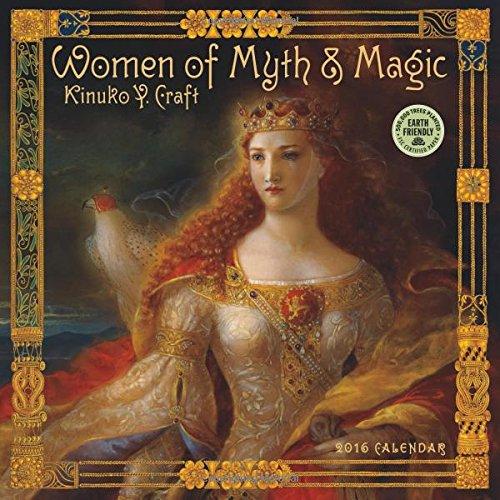 Women of Myth & Magic 2016 Fantasy Art Wall Calendar Kinuko Y. Craft
