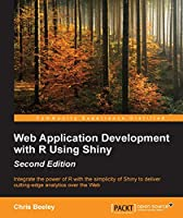 Web Application Development with R Using Shiny, 2nd Edition