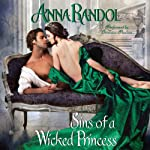 Sins of a Wicked Princess | Anna Randol