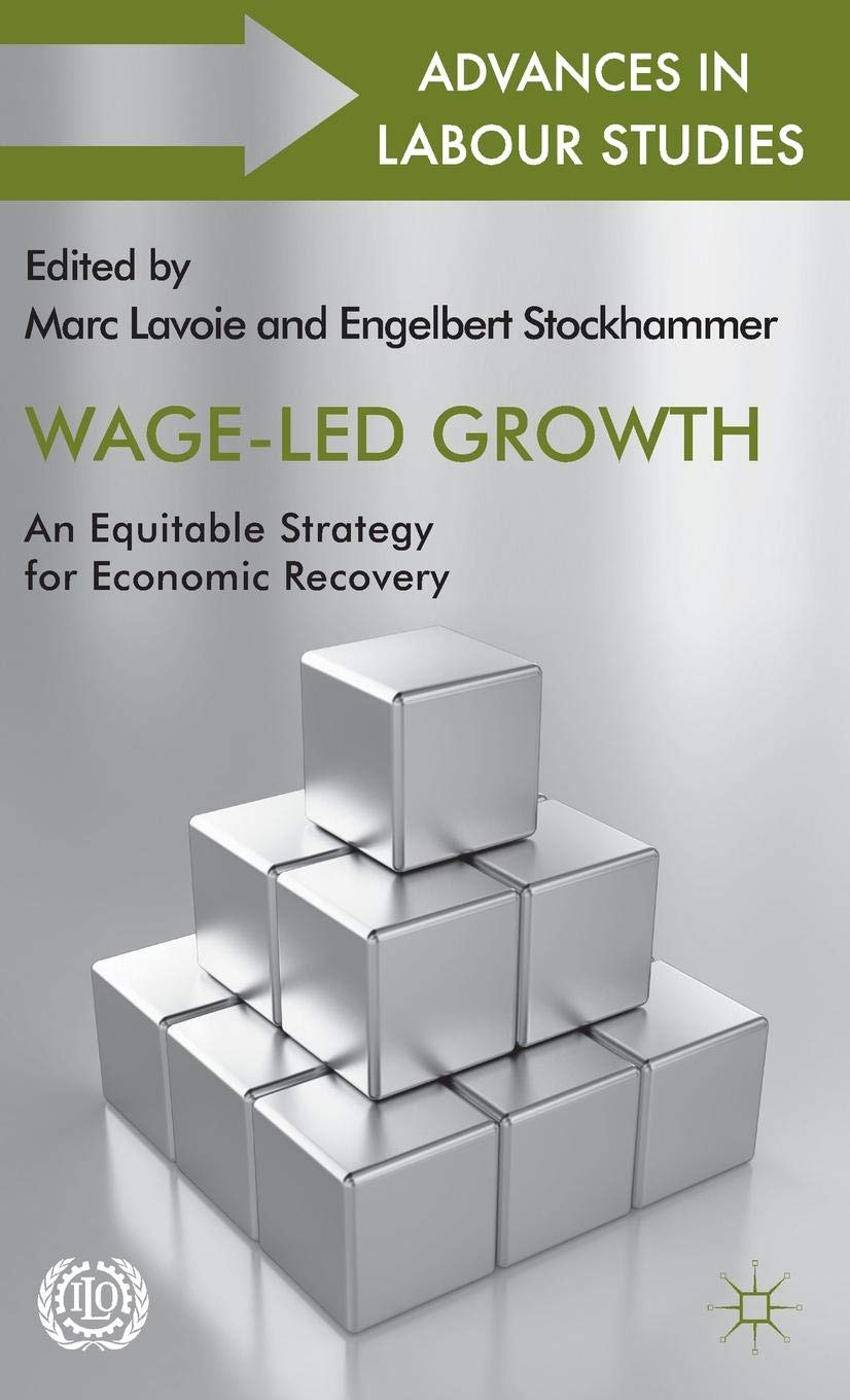 Wage-Led Growth: An Equitable Strategy for Economic