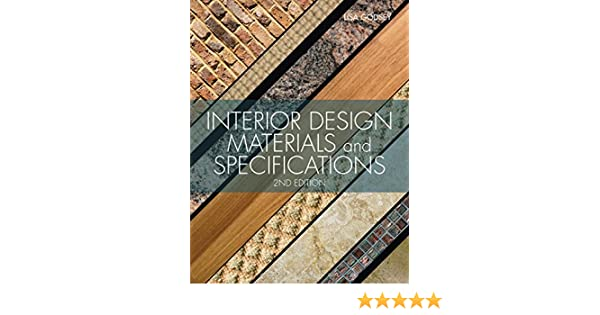 Interior Design Materials And Specifications Lisa Godsey 8601400006603 Books