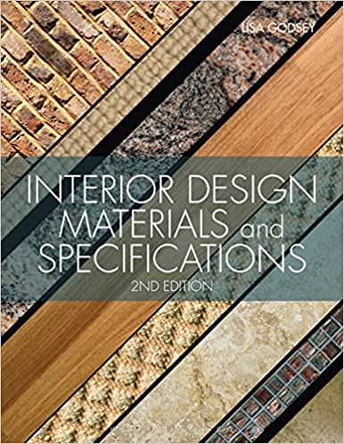 Interior Design Materials And Specifications 2nd Edition Lisa Godsey 8601400006603 Amazon Books