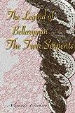 The Legend of Bellaryyum: the Twin Serpents, Alexandr Erickson, 1500376930