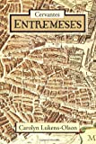 Cervantes' Entremeses (European Masterpieces, Cervantes & Co. Spanish Classics)