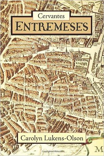  UPDATED  Cervantes' Entremeses (European Masterpieces, Cervantes & Co. Spanish Classics). quality Estudio nueva NAMUR Styles Public Guide