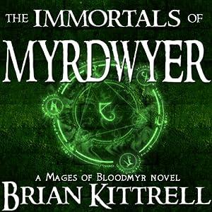 The Immortals of Myrdwyer Audiobook