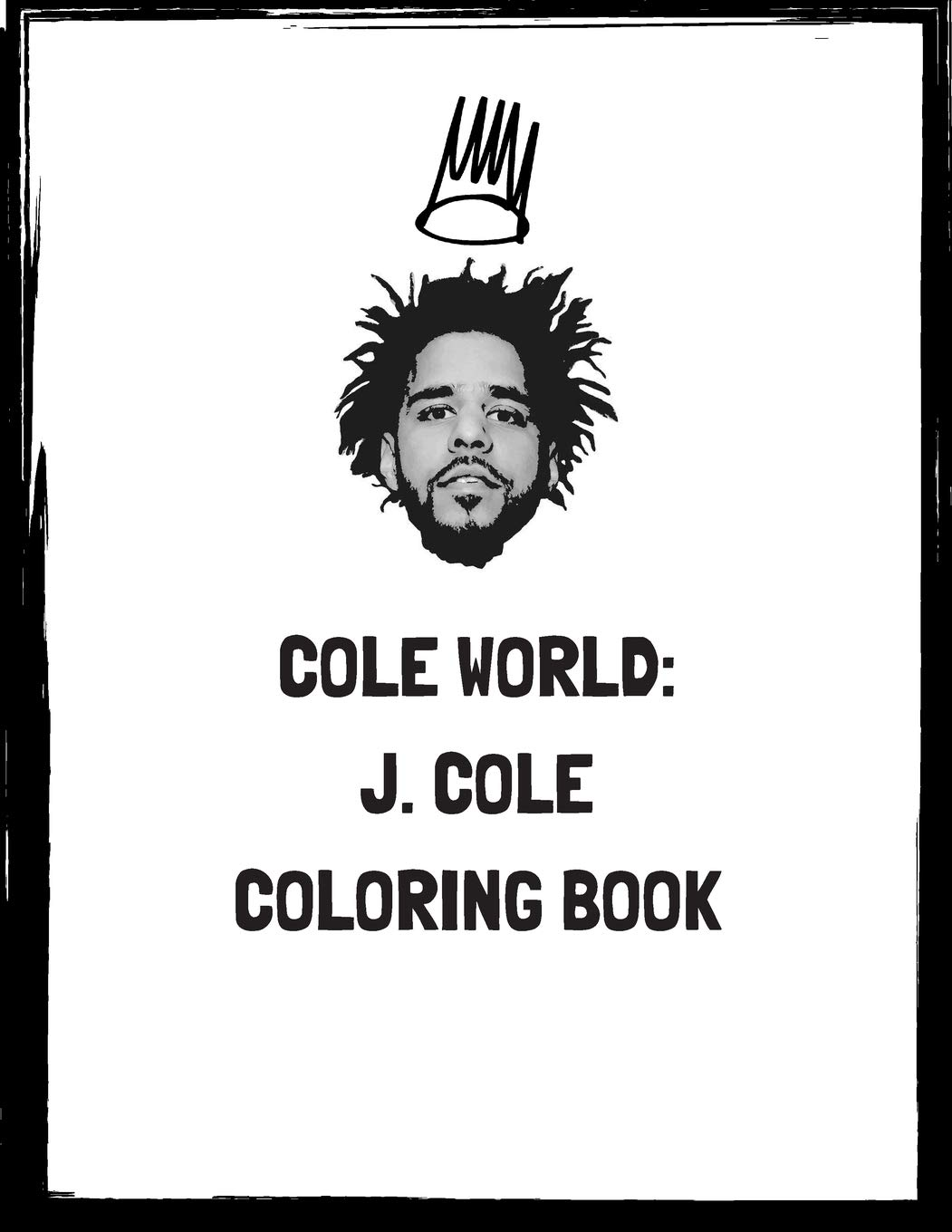 Cole World J Cole Coloring Book Dreamville J Cole Coloring Book Digital H2 9781795083492 Amazon Com Books