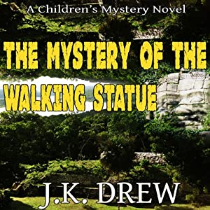 The Mystery of the Walking Statue Audiobook