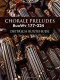 Chorale Preludes: BuxWv 177-224 (Dover Music for Organ)
