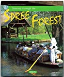 Journey Through the Spree Forest, Georg Schwikart, 3800318830