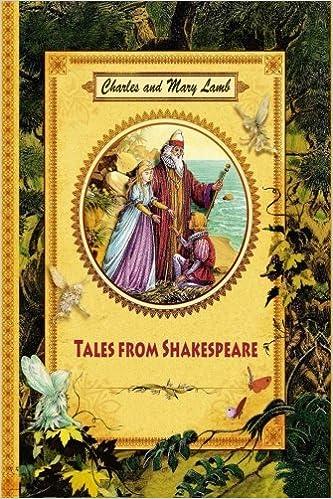 Tales From Shakespeare Charles Lamb Mary Lamb 9781539767374