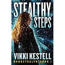 Stealthy Steps (Nanostealth Book 1)
