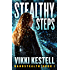 Stealthy Steps (Nanostealth Book 1)