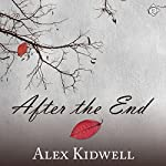After the End | Alex Kidwell