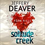 Solitude Creek: Kathryn Dance, Book 4 | Jeffery Deaver