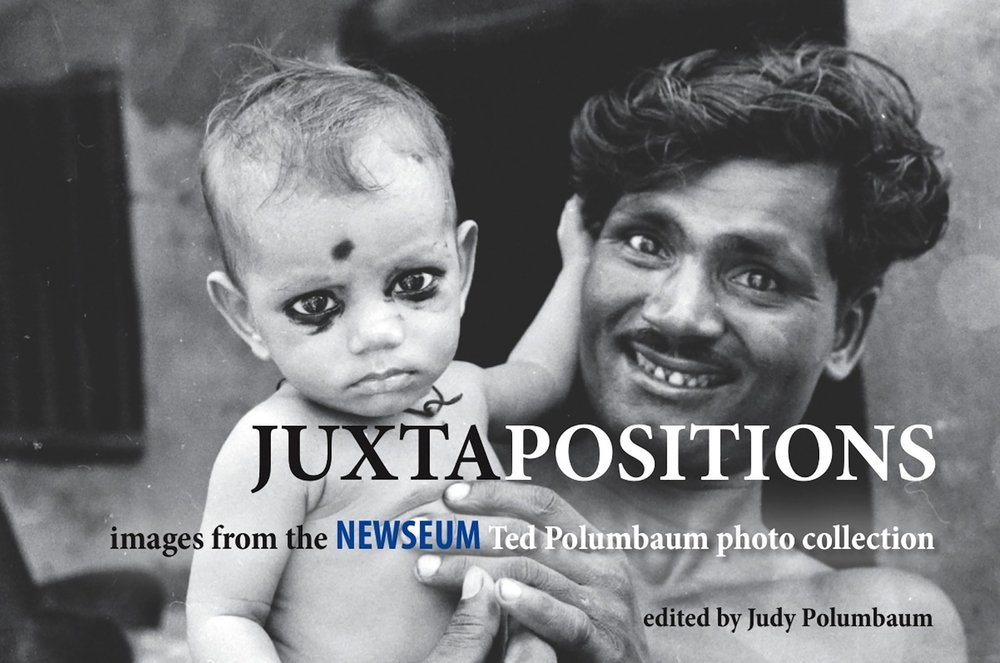 Download Juxtapositions: Images from the Newseum Ted Polumbaum Photo Collection PDF