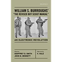"William S. Burroughs' ""The Revised Boy Scout Manual"": An Electronic Revolution (Bulletin)"