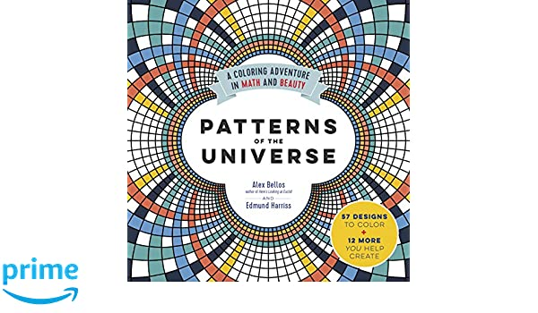 Patterns of the Universe: A Coloring Adventure in Math and ...