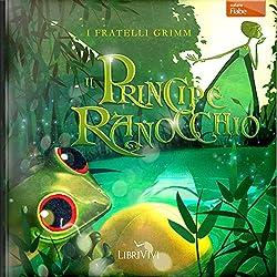 Il principe ranocchio [The Frog Prince]