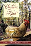 img - for Chickens in the Road: An Adventure in Ordinary Splendor Reprint edition by McMinn, Suzanne (2014) Paperback book / textbook / text book