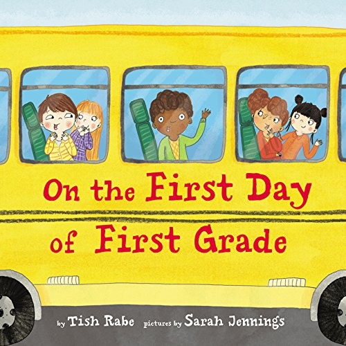 (On the First Day of First Grade )