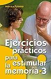 Ejercicios prácticos para estimular la memoria 3 (Mayores)