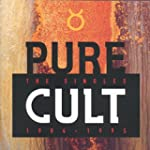 Pure Cult - The Singles: 1984-1995