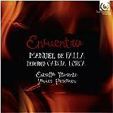 Encuentro - Music of Falla & Lorca