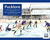 Pucklore: Hockey Research Anthology Vol 1