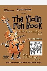 The Violin Fun Book Piano Accompaniment Book Kindle Edition