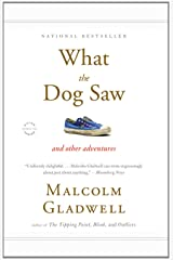 What the Dog Saw: And Other Adventures Paperback