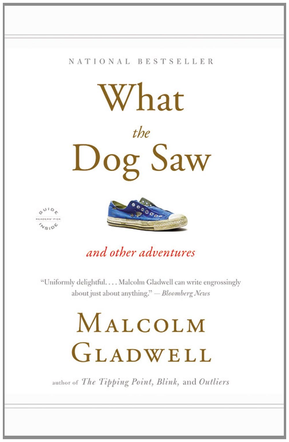 what the dog saw and other adventures malcolm gladwell what the dog saw and other adventures malcolm gladwell 9780316076203 books ca