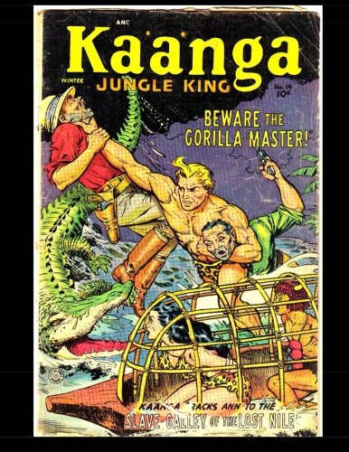 Kaanga Jungle King #14: Golden Age King Of The Congo! PDF
