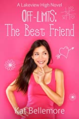 Off Limits: The Best Friend Kindle Edition