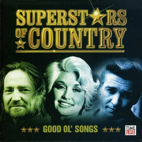Superstars of Country - Good Ol' Songs by Earl Thomas Conley, Porter Wagoner, Dave Sugar, Dottie West, Glen Campbell, The (2005) Audio CD