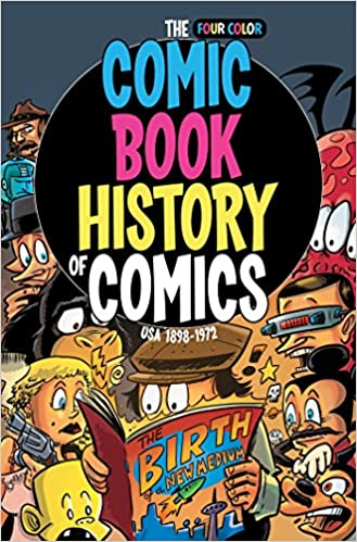 Comic Book History Of Comics Birth Of A Medium Fred Van Lente