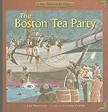 The Boston Tea Party, Lori Mortensen, 1404855386